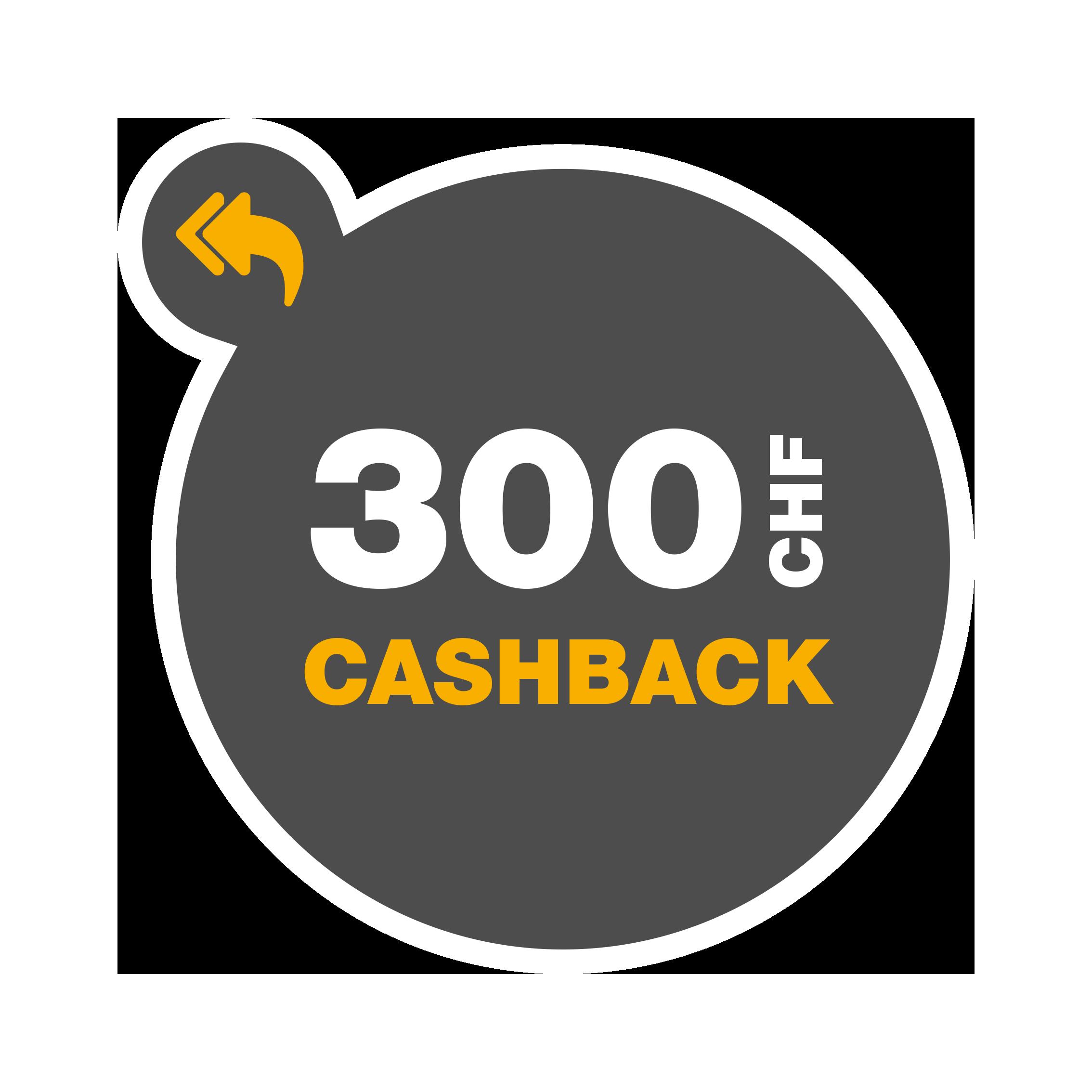 Cashback_CHF300