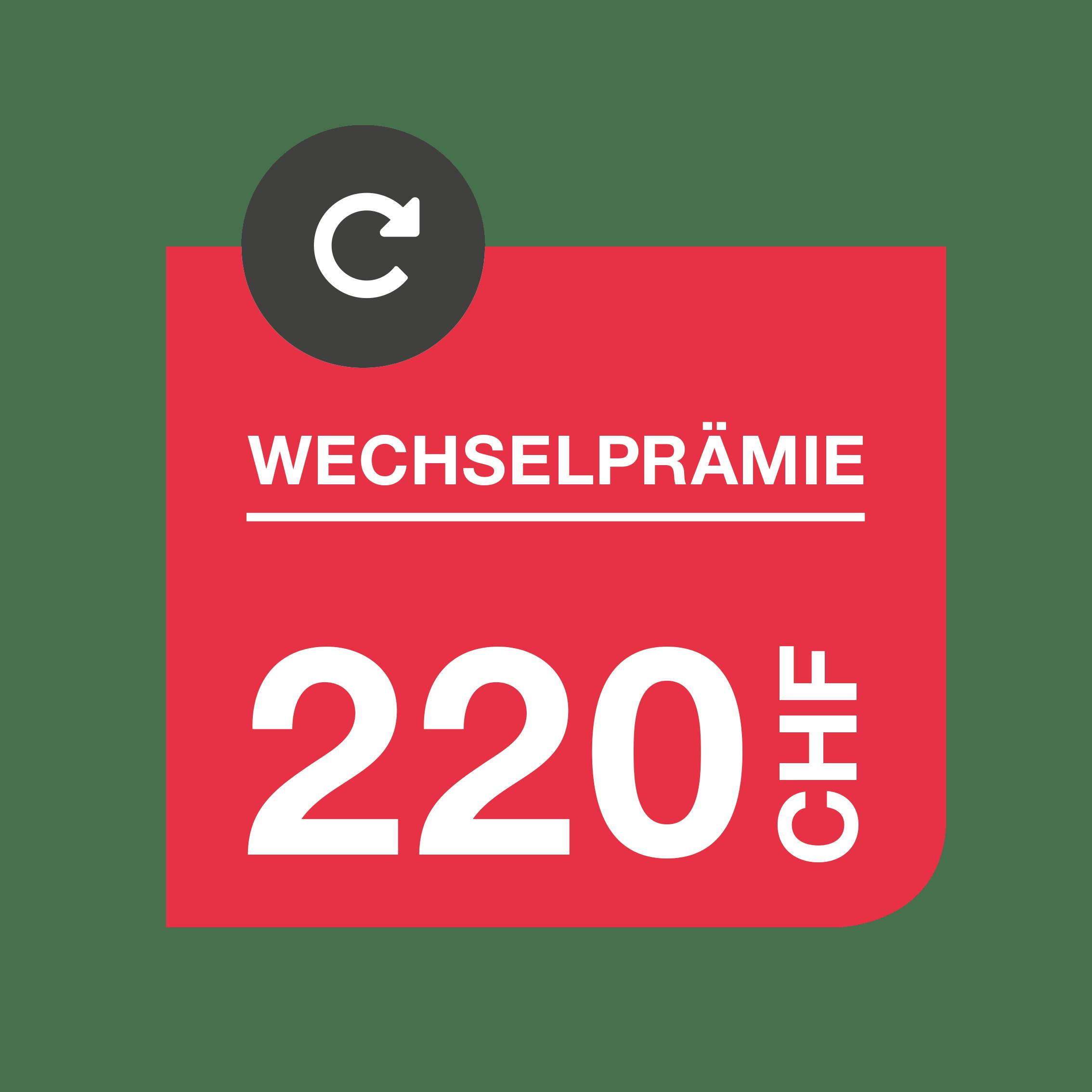 Wechselpraemie_220CHF_DE
